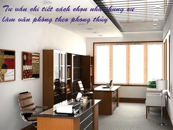 Tư vấn chi tiết cách chọn nhà chung cư làm văn phòng theo phong thủy