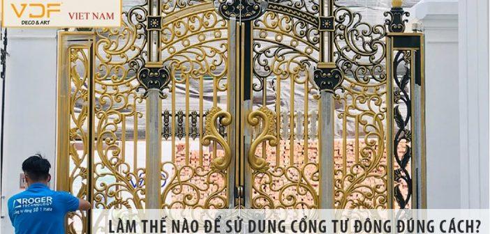 Làm thế nào để sử dụng cổng tự động đúng cách?